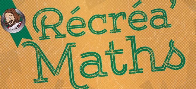 "<span class=""smallerTitle""> Récréa'Maths</span>"