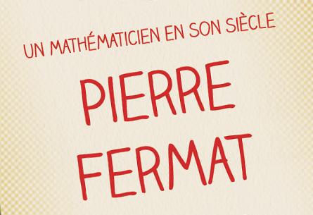 """Pierre Fermat, <span class=""""smallerTitle"""">un mathématicien en son siècle</span>"""