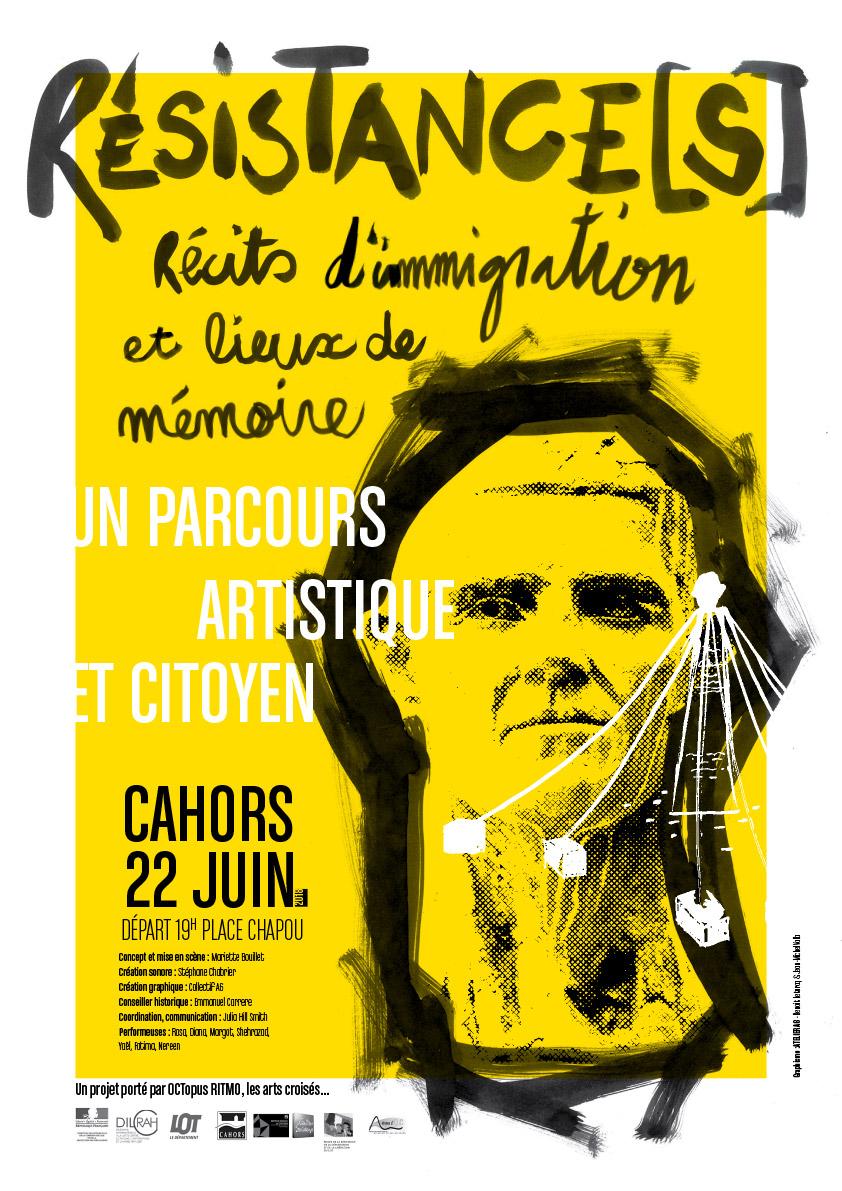 Affiche de la performance Résistance[s] Récits d'immigration et lieux de mémoire - un parcours citoyen et artistique